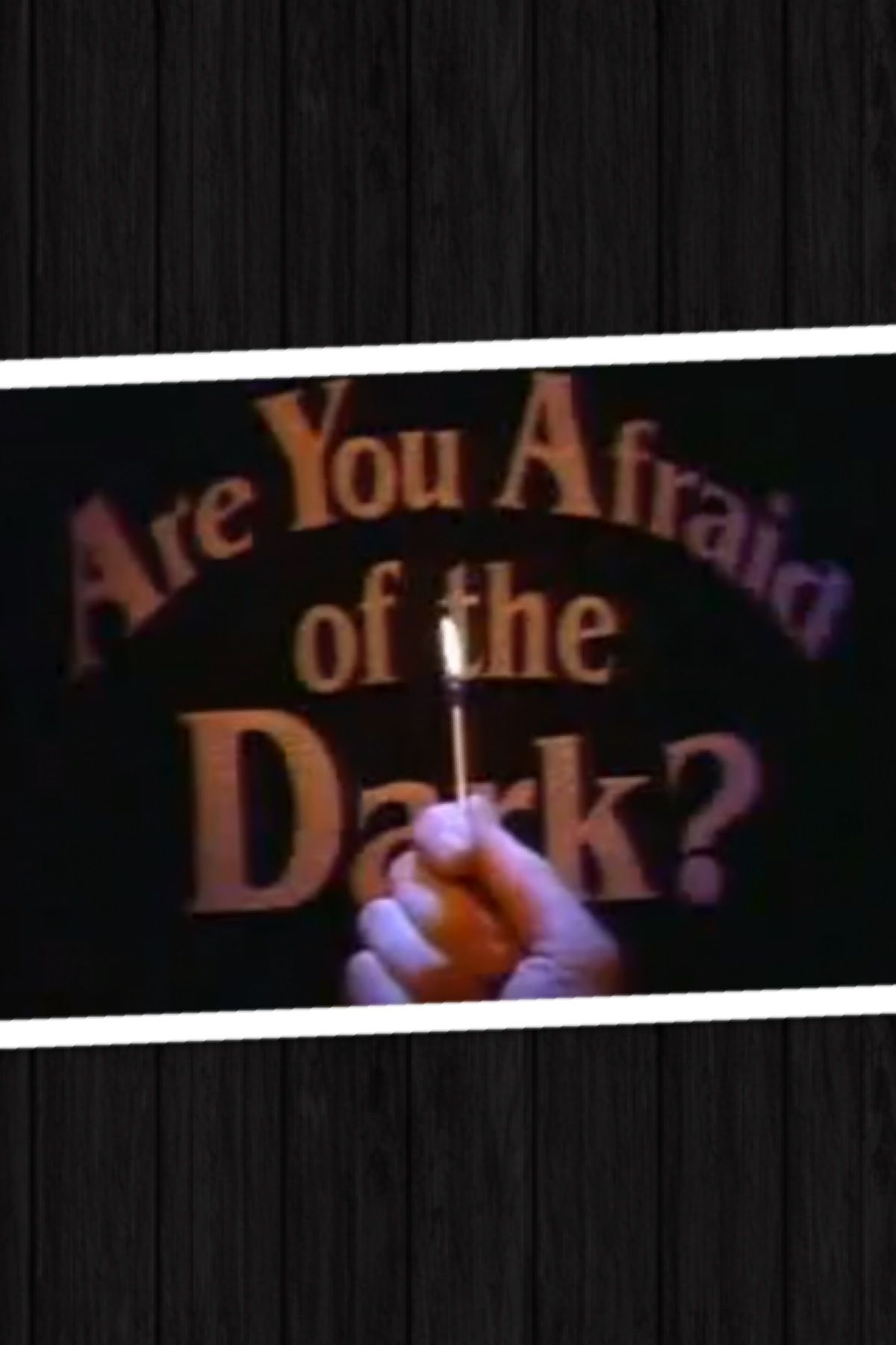 Are You Afraid Of The Dark Is Kinda Scary But I Love It Tv