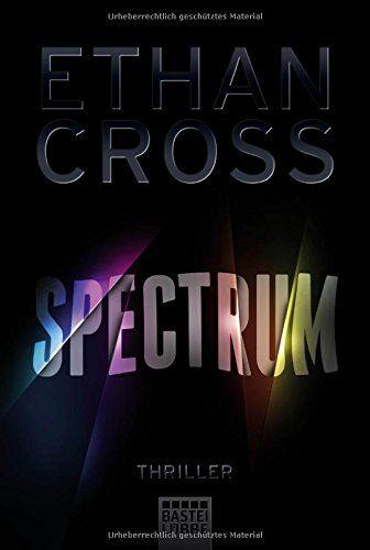 Spectrum: Thriller von Ethan Cross https://www.amazon.de/dp/3404175557/ref=cm_sw_r_pi_dp_x_yllyzbTW6EQBD
