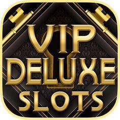 vip deluxe slots free online