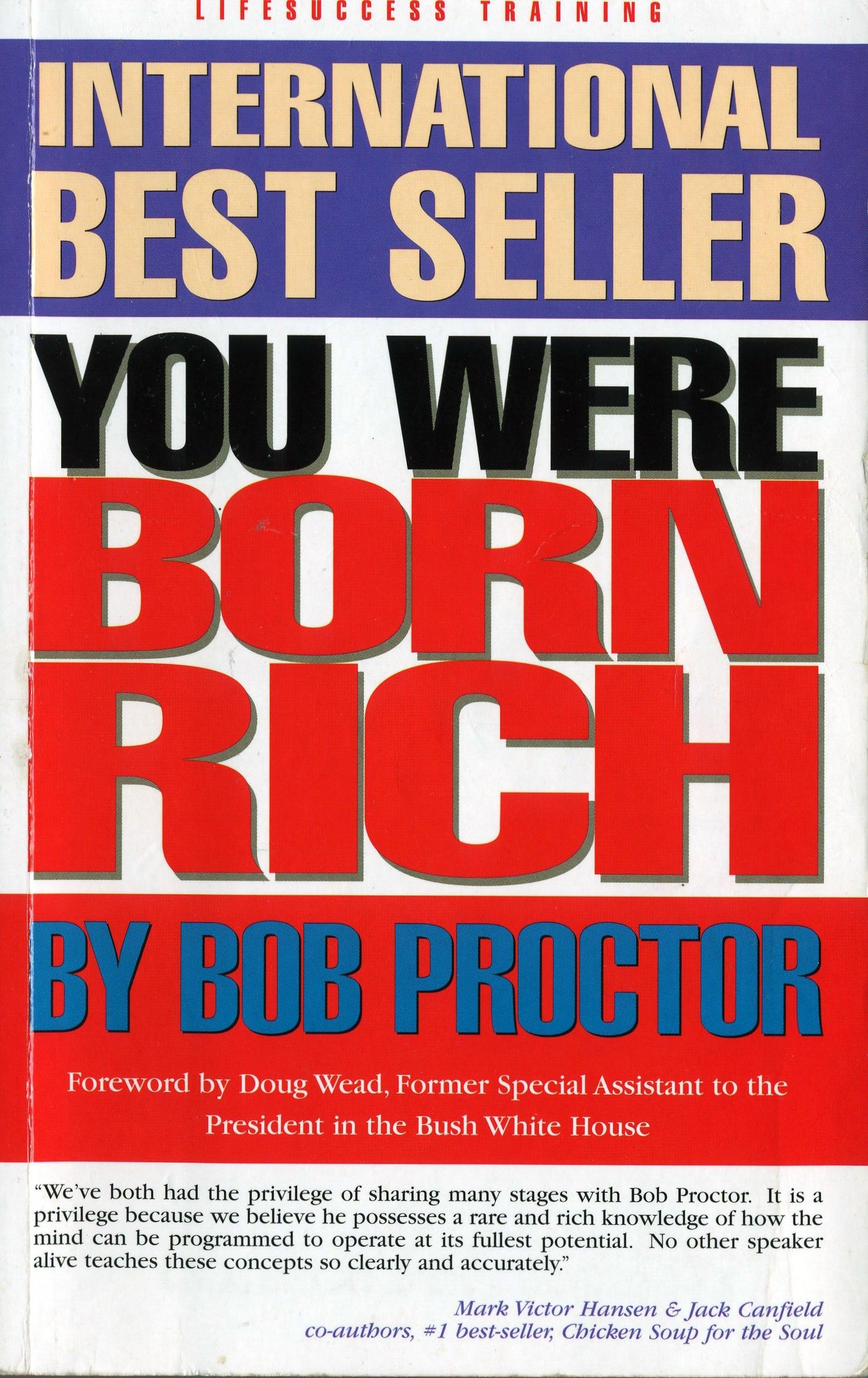 You were born rich bob proctor read our review httpwww the keys to maximizing the awesome potential you were born with are you ready to cash in on the riches inside of you fandeluxe Gallery