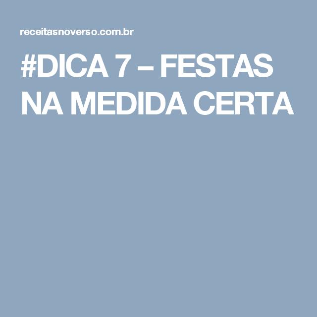 #DICA 7 – FESTAS NA MEDIDA CERTA