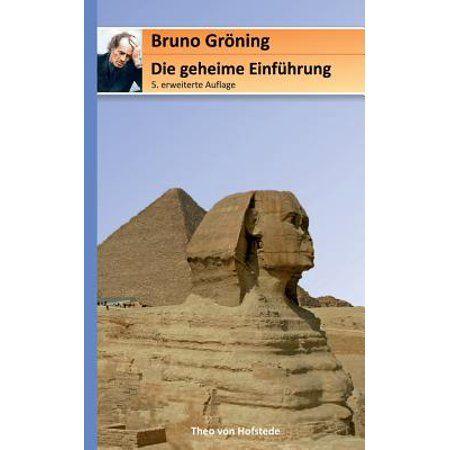 Die Geheime Einfuhrung Fur Bruno Groning Freunde