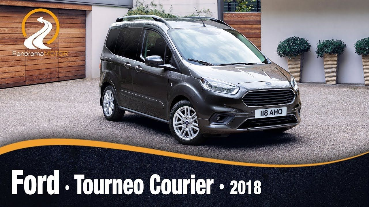 Ford Tourneo Courier 2018 Ford Tourneo Courier Nuevos Aspectos