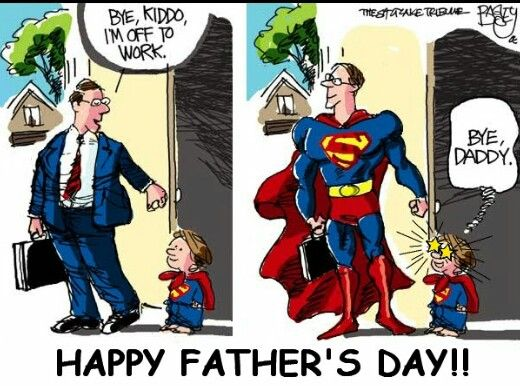 Happy Father S Day To All The Super Men Father S Day Memes Fathers Day Images Fathers Day Pictures