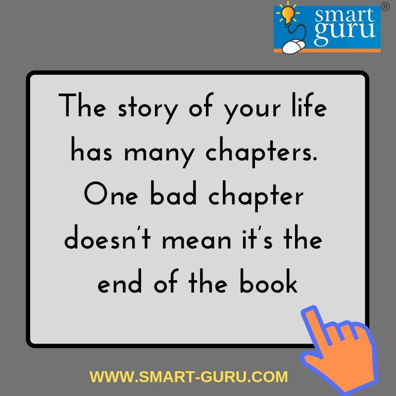 The Story Of Your Life Has Many Chapters One Bad Chapter Doesn T Mean It S The End Of The Book Results Quotes Medical School Motivation School Motivation