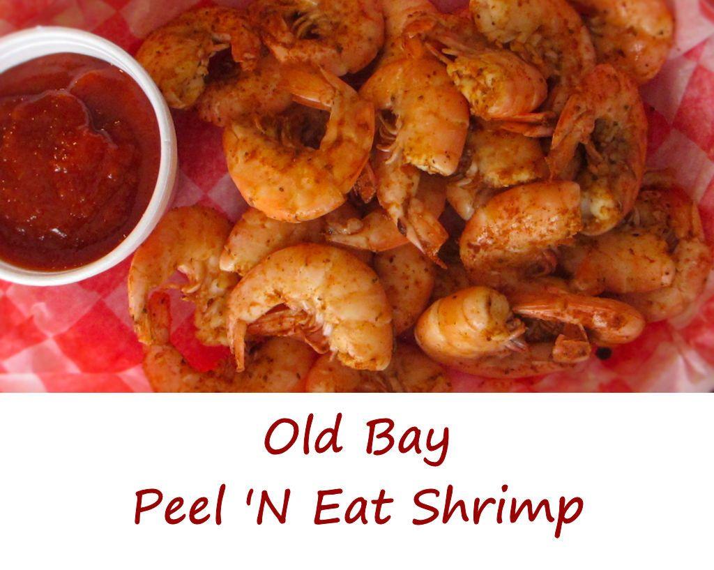 Old Bay Peel 'N Eat Shrimp - Life's A Tomato #boiledshrimp