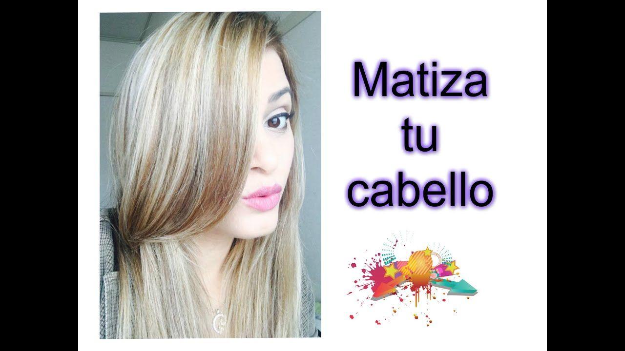 Como Matizar Tu Cabello En Casa Hair Color Color Shampoo Hair Color For Black Hair