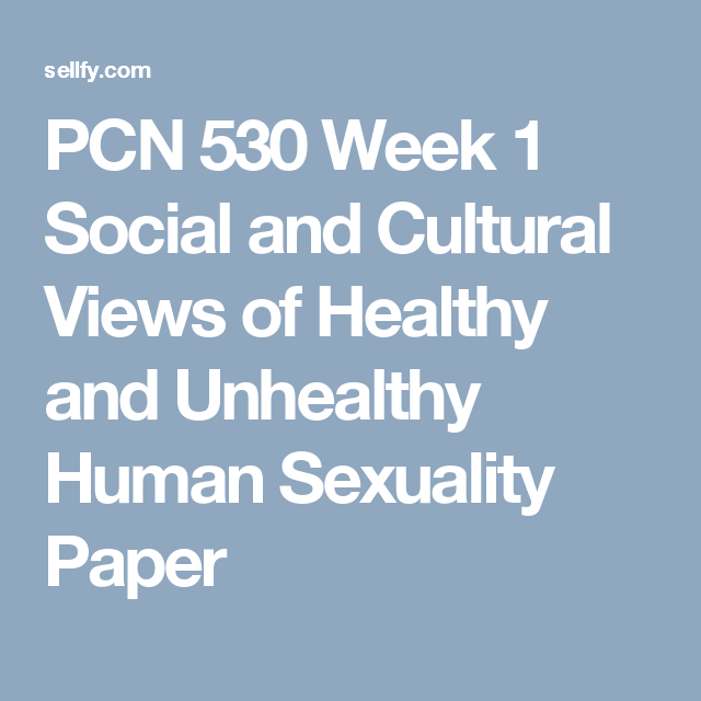 Discuss culture view in human sexuality