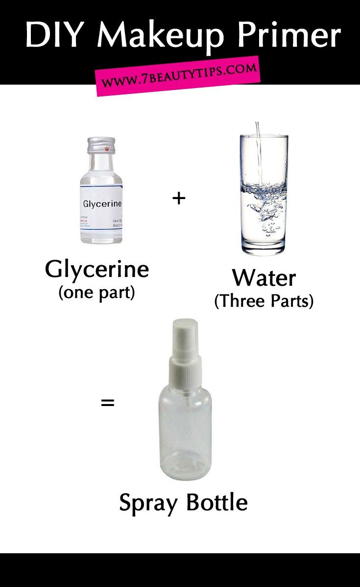 Diy Makeup Primers Beauty Hacks Pinterest Vegetable Glycerine 125 Ml Glycerin Primer Ordered From Walmartcom And Made It In A Travel Spray Bottle With Purified Water Works Perfectly The Florida