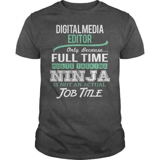 Awesome Tee For Digital Media Editor TShirts Hoodies