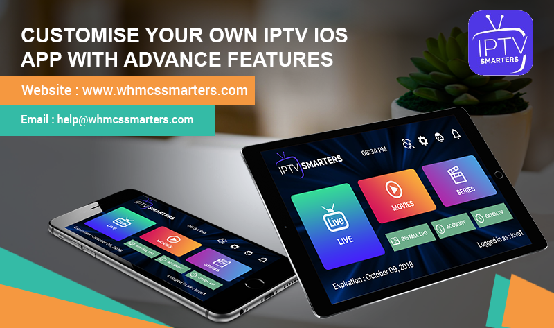 Customise Your Own IPTV iOS App With Advance Features