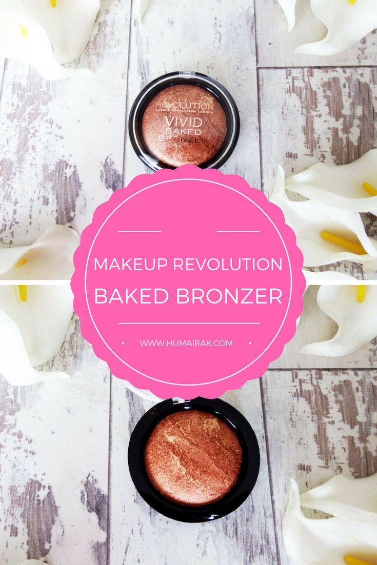 May 27 Makeup Revolution Baked Bronzer review Makeup