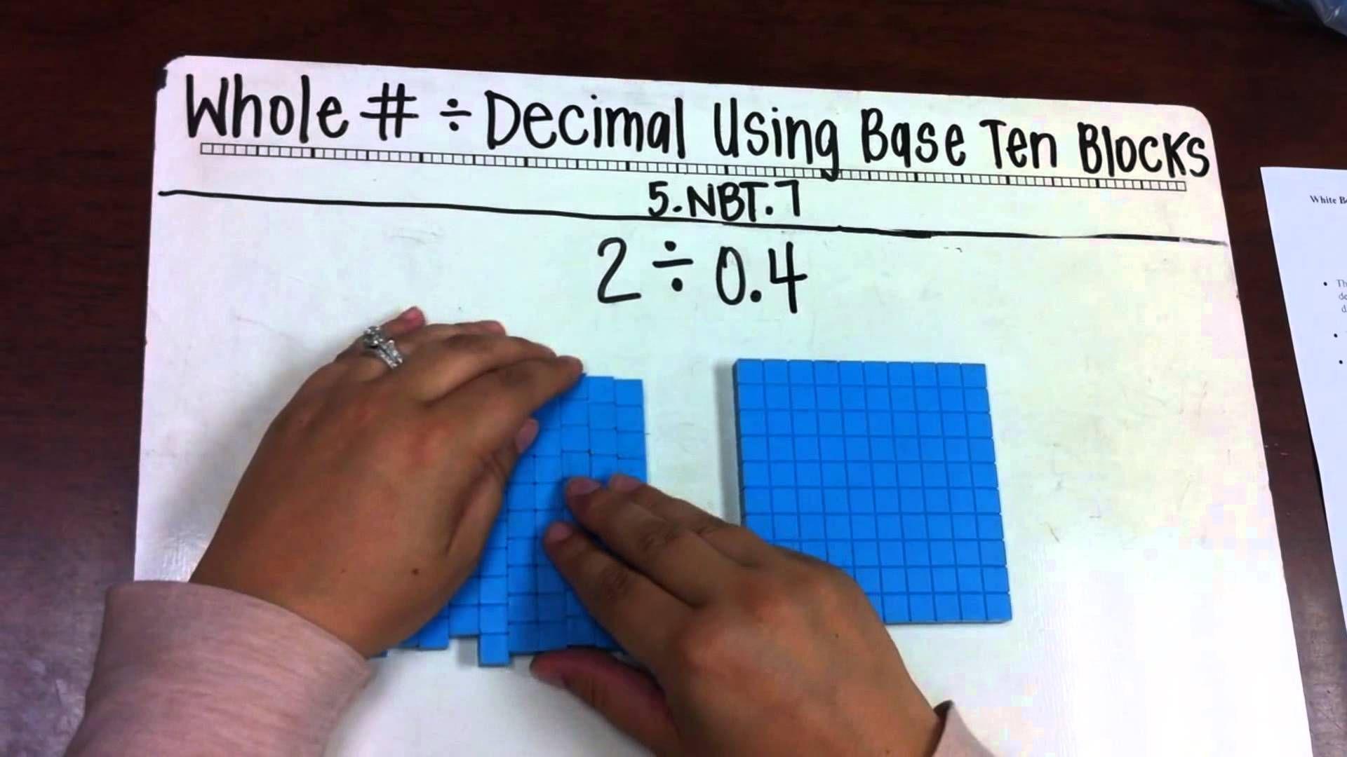 Es 5 Math Whole Divided By Decimal W Base Ten Blocks