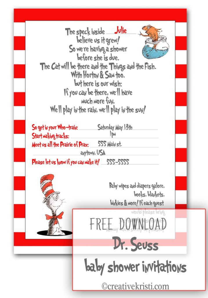 Dr seuss baby shower invitations printable free. The first thing to ...