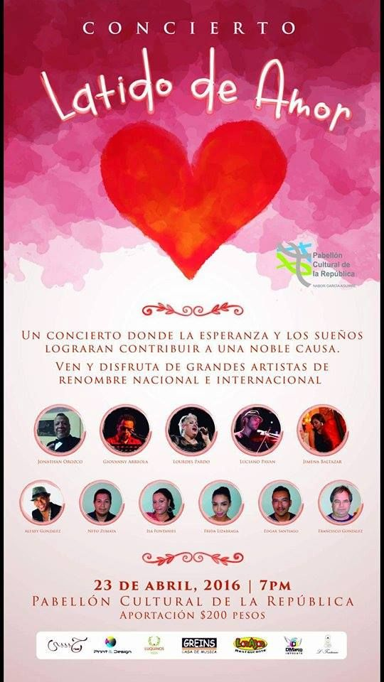 """Concierto """"Latido de Amor"""" , 23-abr, Pabellón cultural de la republica, Cabo San Lucas"""