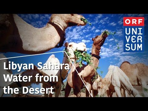 Libyan Sahara Water from the Desert - The Secrets of Nature - YouTube | documentaries | Deserts ...