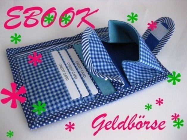 Nähanleitungen Taschen - Geldbörse 1 Portemonnaie eBook Anleitung ...