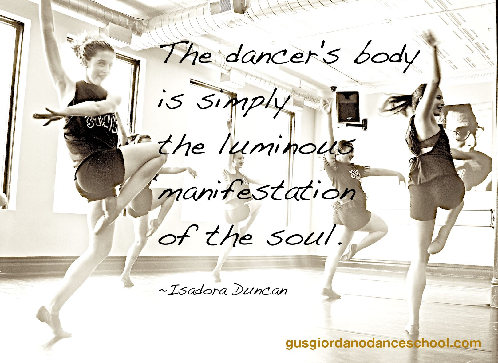 Isadora Duncan Quote Dancers From Gus Giordano Dance School Isadora Duncan Dancers Body Dance Life