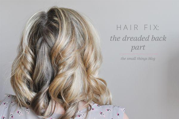Hair Fix The Dreaded Back Part Hair Fixing Parting Hair Hair Styles