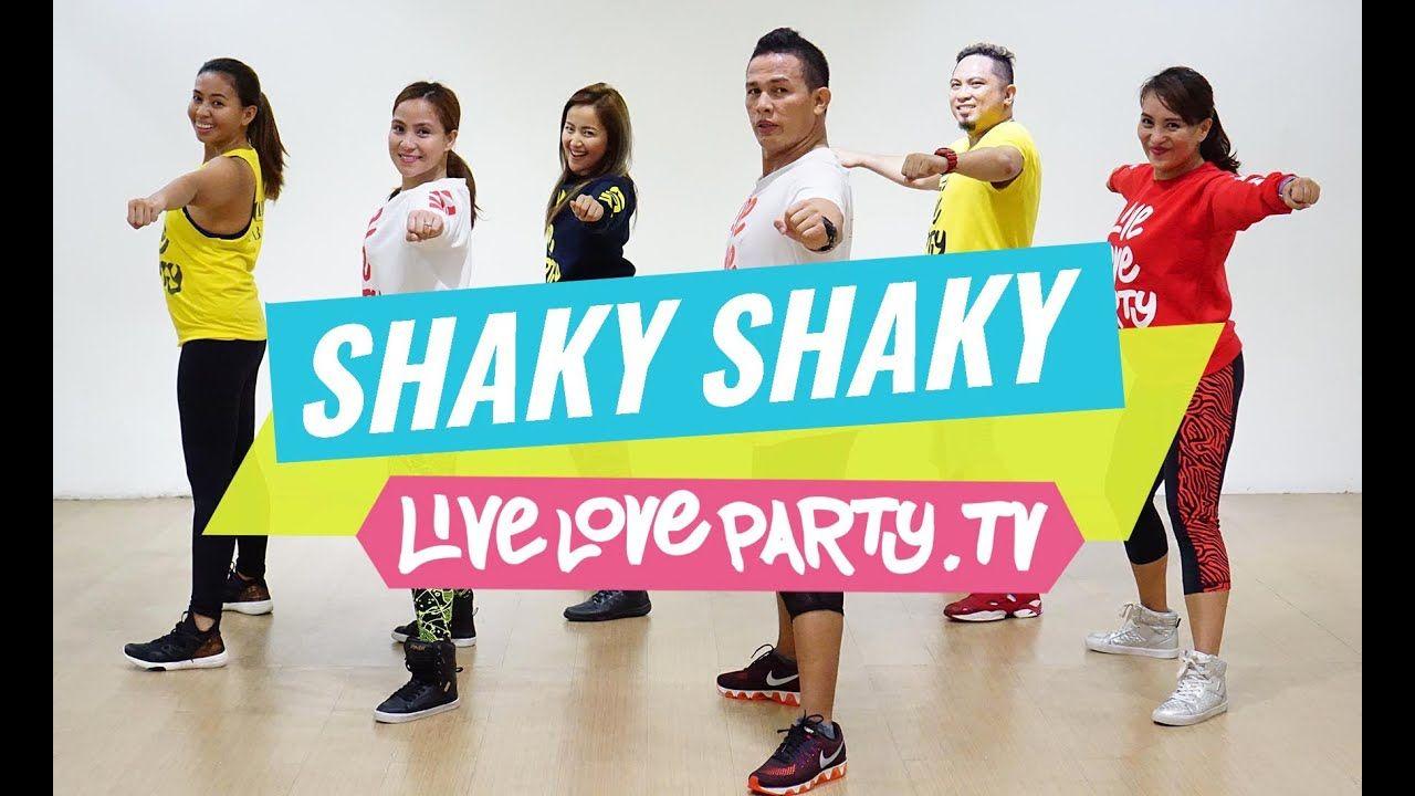 Shaky Shaky By Daddy Yankee Zumba Dance Fitness Live Love