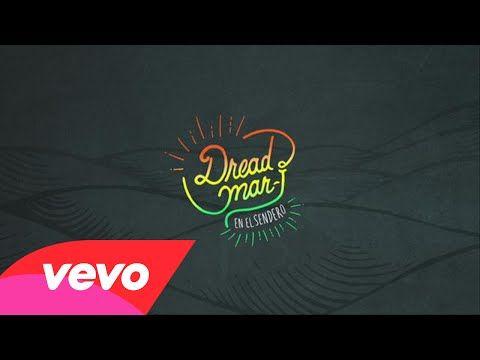 Dread Mar I - Entre Tus Brazos (Pseudo Video) - YouTube
