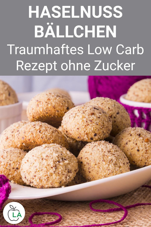 Low Carb Haselnuss Bällchen - Rezept zum Abnehmen
