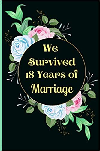 Amazon Com We Survived 18 Years Of Marriage 18th Wedding Anniversary 30th Wedding Anniversary Gift 11th Wedding Anniversary Gift 50 Wedding Anniversary Gifts