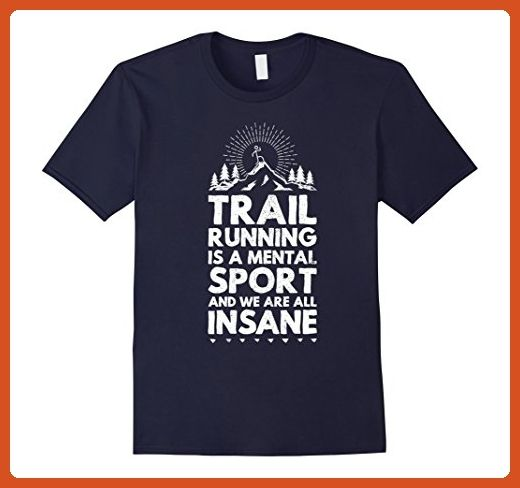 Mens trail running is a mental sport funny ultra runner t-shirt Medium Navy  -