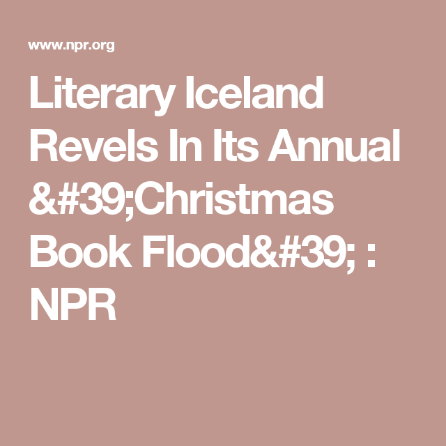 Literary Iceland Revels In Its Annual 'Christmas Book Flood' | Books