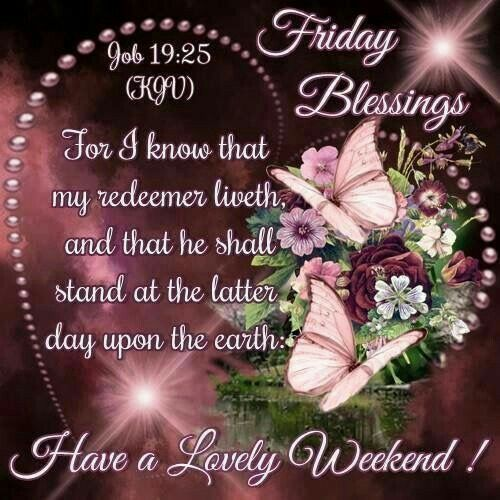 Good Morning Sister And Allhave A Blessed Friday And A Lovely