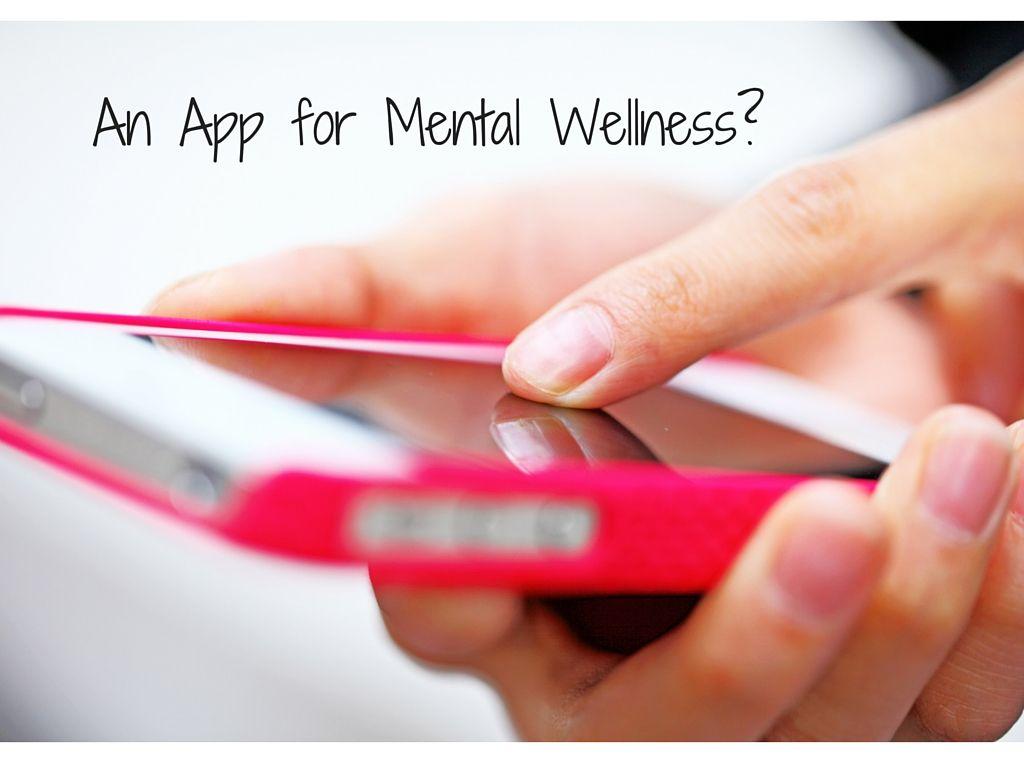 An App for Mental Wellness?
