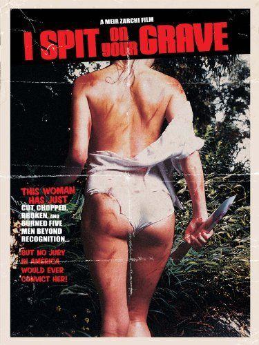 Amazon Com I Spit On Your Grave 1978 Camille Keaton Eron Tabor Richard Pace Anthony Nichols Creepiest Horror Movies Horror Movies Horror Movie Posters