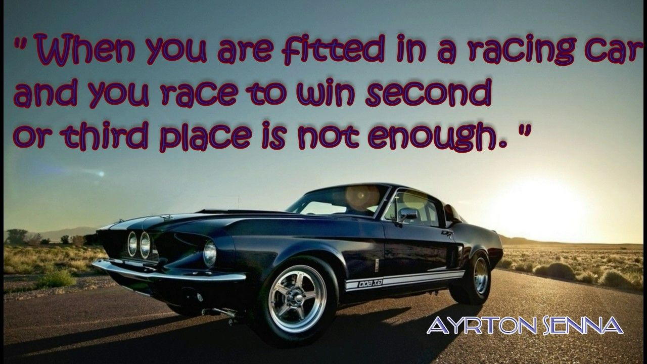 Racing Car Cars Carslover Famous Car Quotes Automotive Quote Inspirational Car Quotes