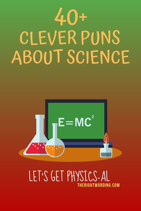 Clever Science Puns And Jokes That Any Nerd Would Love, one