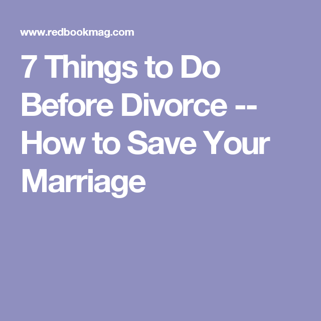Save A Relationship Quotes: 7 Things Every Couple Should Do Before Considering Divorce
