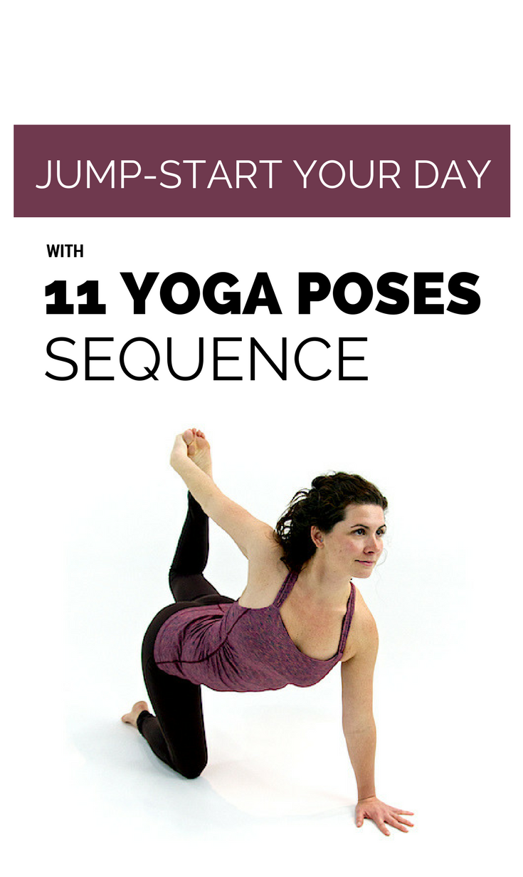 Jump Start Your Day With 11 Yoga Poses Sequence Yoga Poses Yoga Workout Routine Yoga Techniques