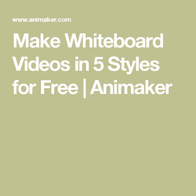 Make Whiteboard Videos in 5 Styles for Free | Animaker