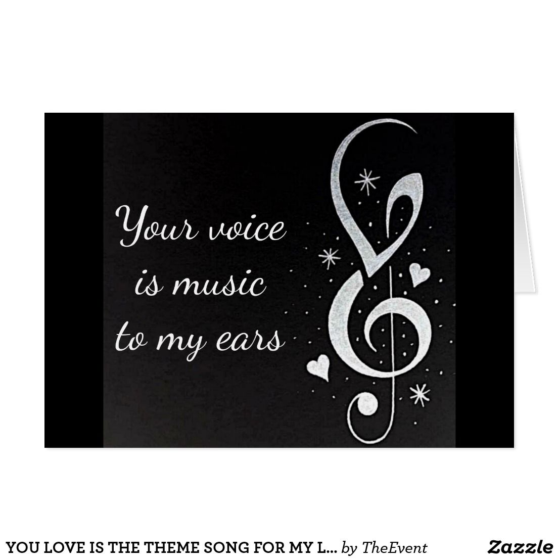 You Love Is The Theme Song For My Life Zazzle Com Valentines Day Quotes For Him Theme Song Celebration Of Life