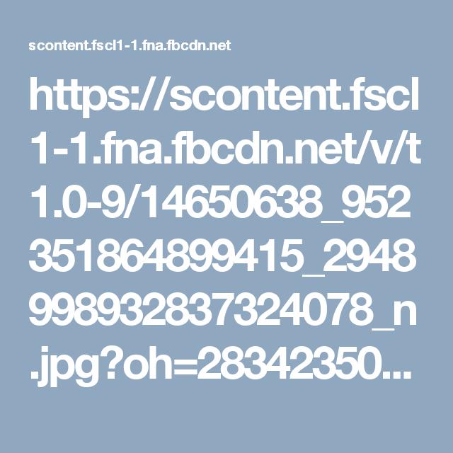https://scontent.fscl1-1.fna.fbcdn.net/v/t1.0-9/14650638_952351864899415_2948998932837324078_n.jpg?oh=2834235050186a4c31cdae9cdf738b3b&oe=58A4FDAB