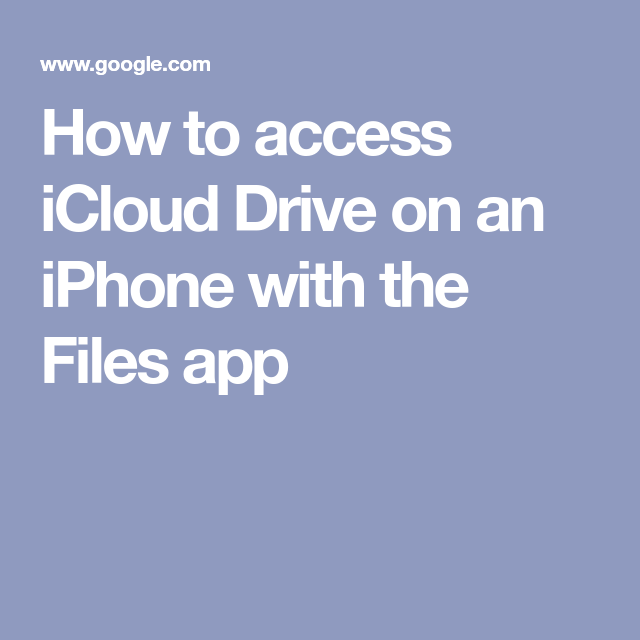How to access iCloud Drive on an iPhone with the Files app