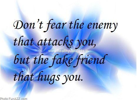 Beware Of Fake Friends Quotes Quotesgram Friends Quotes Fake Friend Quotes Fake Friends