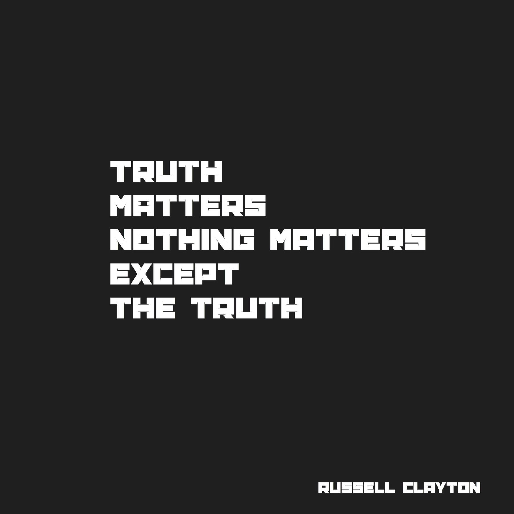 Truth matters nothing matter except the truth | Truth, Nothing matters,  Tech company logos