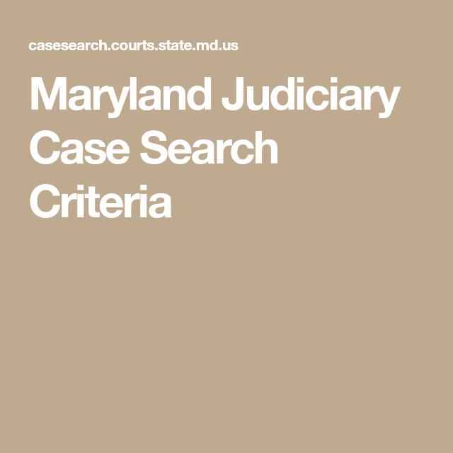 Maryland Judiciary Case Search Criteria   Work_Resume