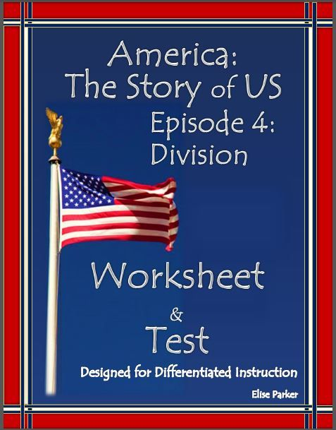 America The Story Of Us Episode 4 Quiz And Worksheet Division