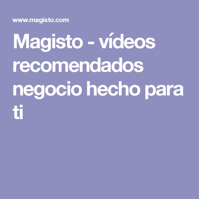 Magisto - vídeos recomendados negocio hecho para ti