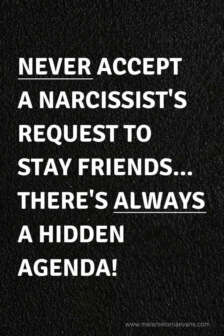 What To Do When The Narcissist Wants To Be Your Friend