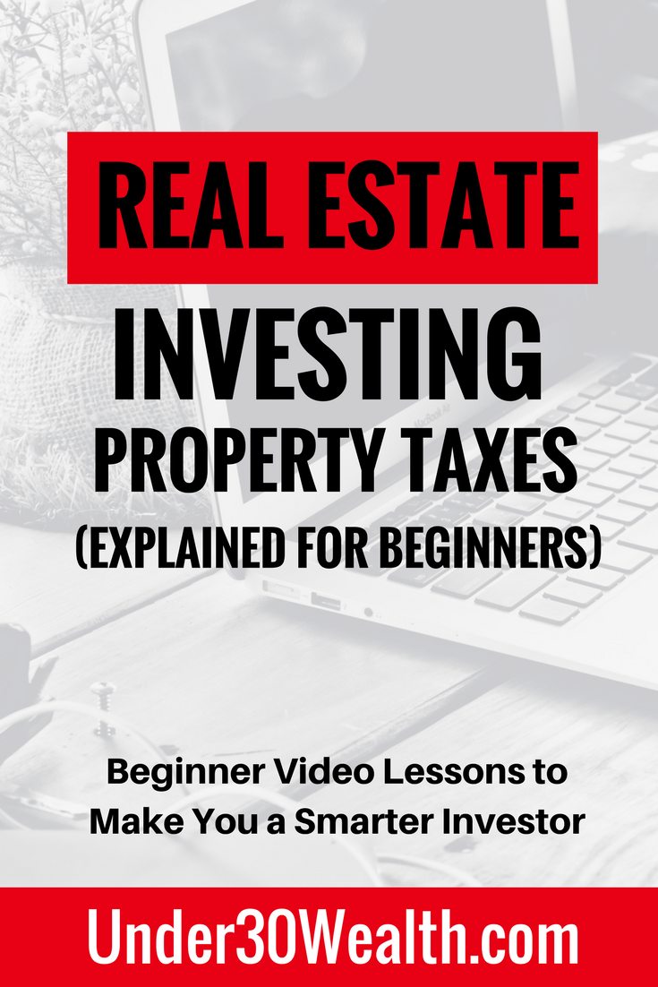 Real Estate Investing Tips For Beginners On Property Taxes And How They Are Calculated As Well As How The T Investing Real Estate Investing Investment Analysis