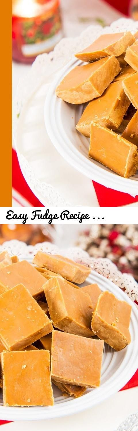 Easy Fudge Recipe Just 4 Ingredients Made With Condensed Milk Brown Sugar Fudge Recipes Fudge Recipes Easy Fudge Easy