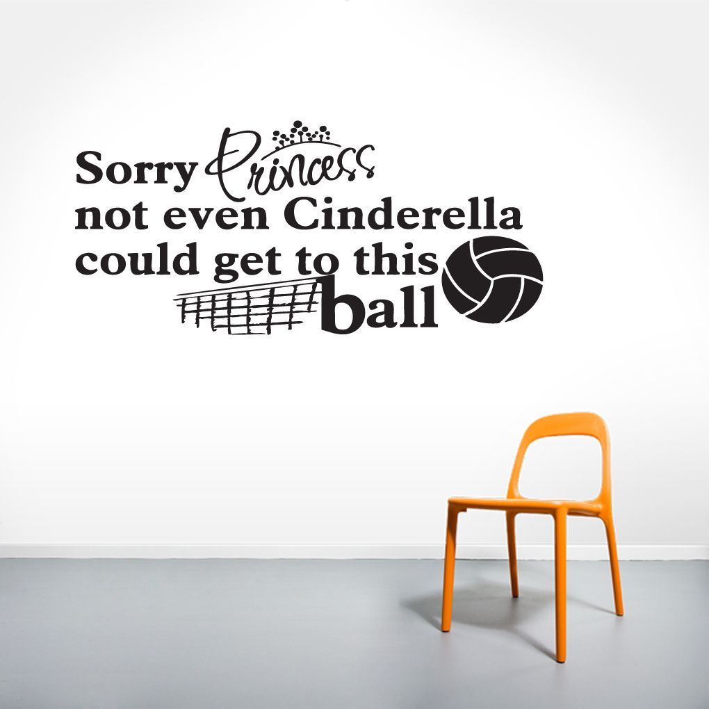 Sorry Princess Volleyball Wall Decals Sports Wall Decals Sports Wall Sports Quotes