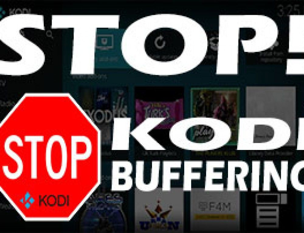 How To Stop Kodi Buffering Movies, tv shows, Tv on the